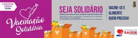 Vacinação Solidária começa amanhã, sábado (10)
